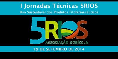 Jornadas Técnicas 5Rios: Uso sustentável dos produtos fitofarmacêuticos