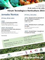 1º dia das Jornadas Técnicas – Fórum Tecnologia e Horticultura – 3ª feira, 30 de Junho