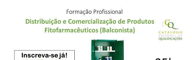 Distribuição e Comercialização de Produtos Fitofarmacêuticos – Balconista