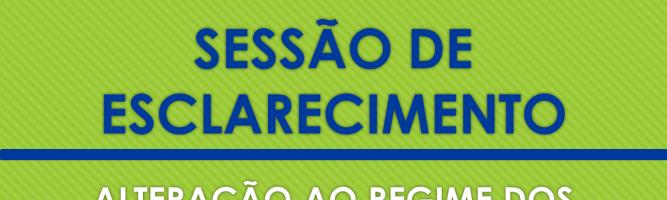 SESSÃO DE ESCLARECIMENTO | Alteração ao Regime dos Trabalhadores Independentes na Actividade Agrícola