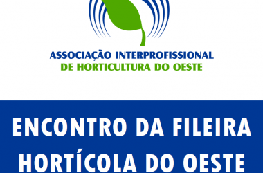 Encontro da Fileira Hortícola do Oeste