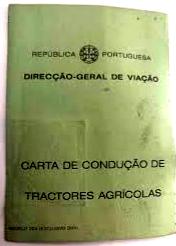 Renovação das Licenças de Condução de Tratores Agrícolas no IMT até 31/12/2020.